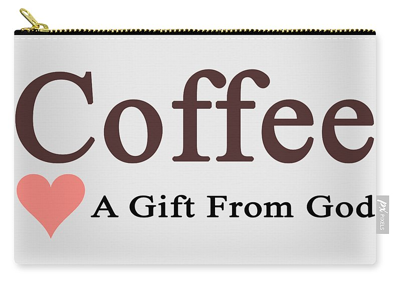 Coffee Carry-all Pouch featuring the mixed media A Gift From God by Ed Taylor