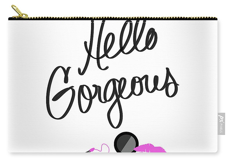 Hello Carry-all Pouch featuring the mixed media Hello Gorgeous by Sundance Q