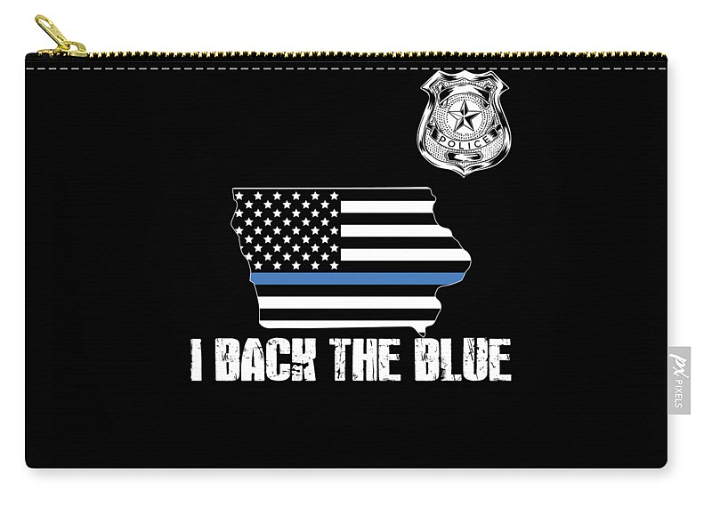 Law-enforcement Carry-all Pouch featuring the digital art Iowa Police Appreciation Thin Blue Line I Back The Blue by Jean-Baptiste Perie