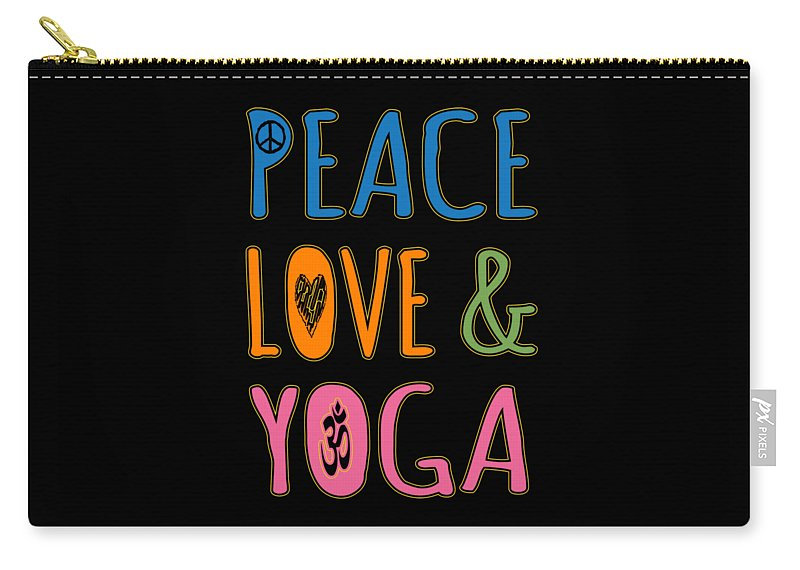 Cool Carry-all Pouch featuring the digital art Peace Love Yoga by Flippin Sweet Gear