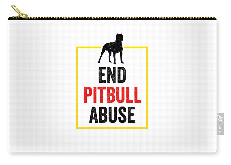 American-bully Carry-all Pouch featuring the digital art Pit Bull End Pitbull Abuse Dark American Bully Gift Dark by J P