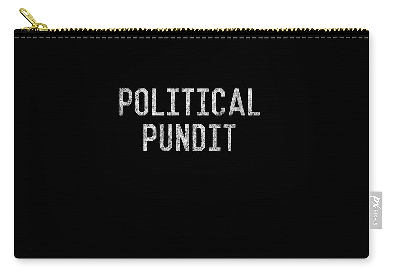 Cool Carry-all Pouch featuring the digital art Political Pundit Vintage by Flippin Sweet Gear