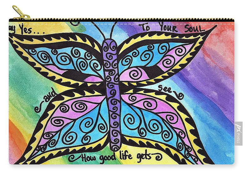 Butterfly Carry-all Pouch featuring the mixed media Say Yes To Your Soul by Jessica Karpinske