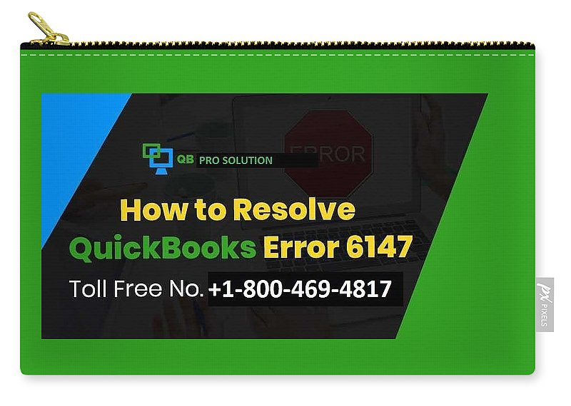 Quickbooks Error 6147-0 Carry-all Pouch featuring the mixed media Solution Quickbooks Web Connector Error 6147,0 by Emma