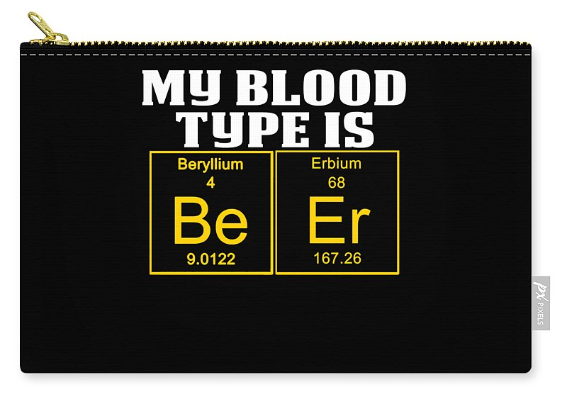 Funny-teachers-aid Carry-all Pouch featuring the digital art Teachers Assistant Design Blood Type Is Beer Gold by Funny4You