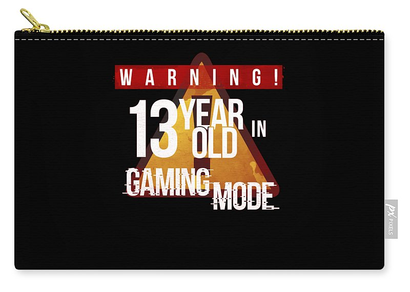 Christmas Carry-all Pouch featuring the digital art Warning 13 Year Old In Gaming Mode by Jose O
