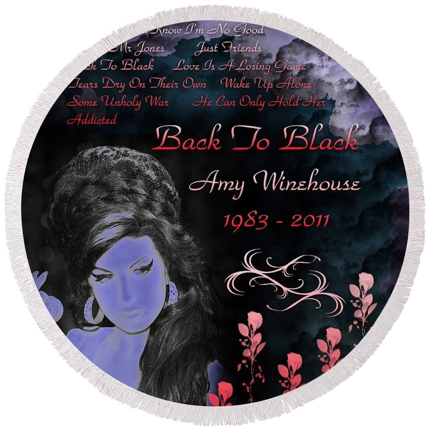 Amy Winehouse Round Beach Towel featuring the digital art Back To Black by Michael Damiani