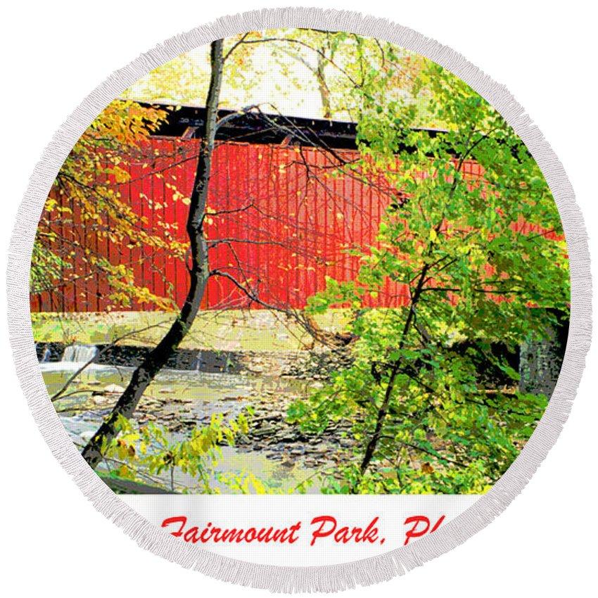 Covered Bridge Round Beach Towel featuring the digital art Covered Bridge In Autumn Fairmount Park Philadelphia by A Gurmankin