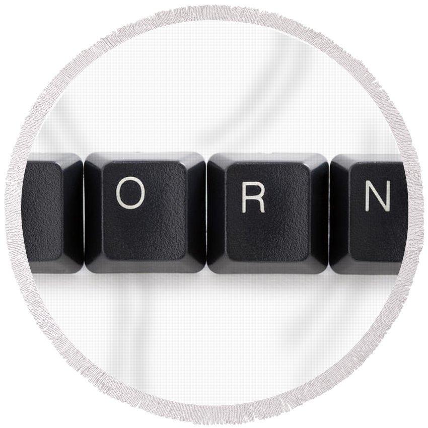 Internet Round Beach Towel featuring the photograph Internet Online Cyber Porn by Lee Avison