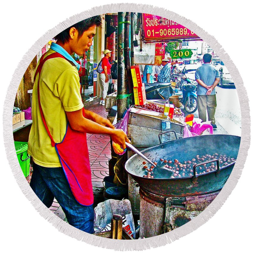 Roasting Chestnuts In China Town In Bangkok Round Beach Towel featuring the photograph Roasting Chestnuts In China Town In Bangkok-thailand by Ruth Hager