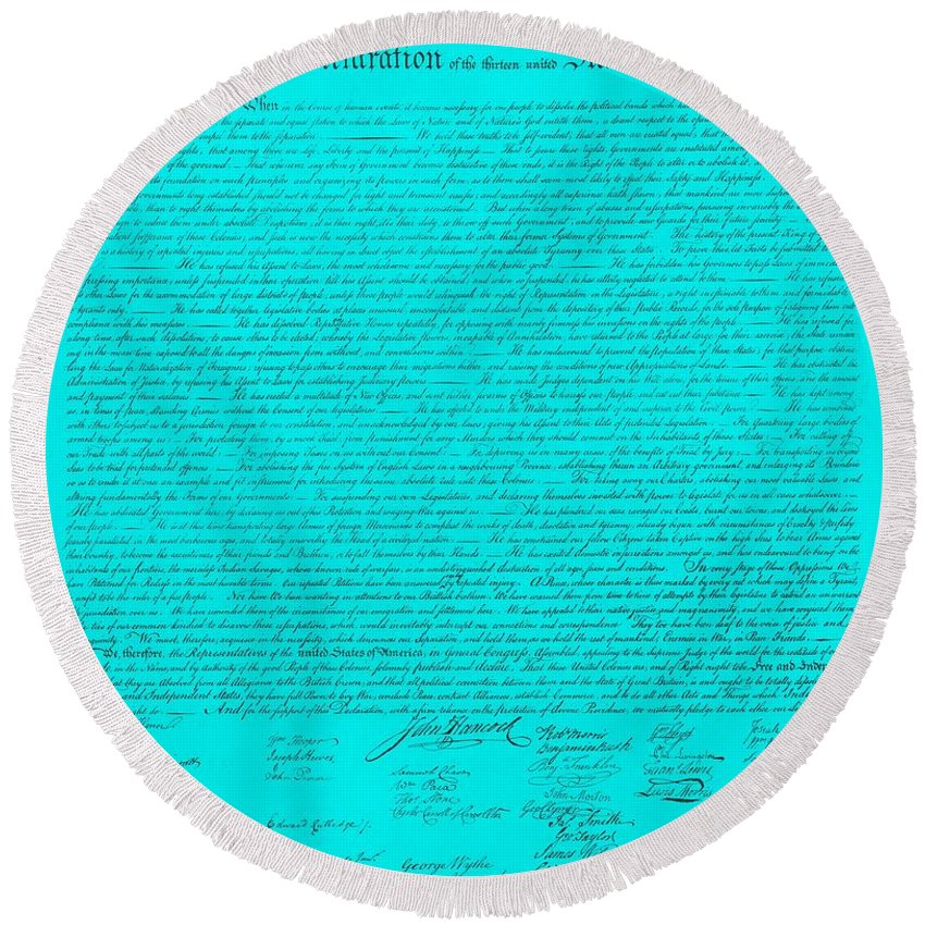The Declaration Of Independence Round Beach Towel featuring the photograph The Declaration Of Independence In Turquoise by Rob Hans