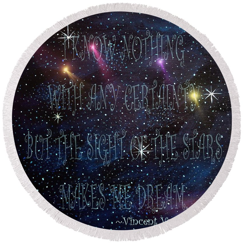 The Sight Of The Stars Makes Me Dream Round Beach Towel featuring the painting The Sight Of The Stars Makes Me Dream by Barbara Griffin