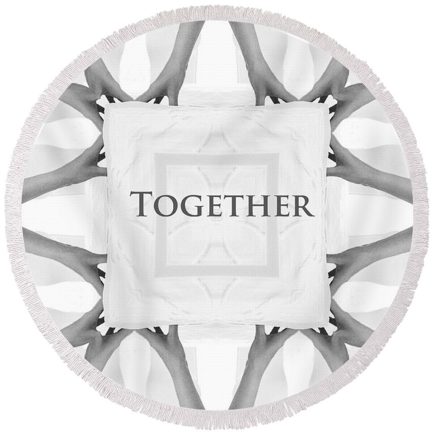 Together Hands Arms Hand Arm People Help Helping Expressionism Digital Art Photograph Black White Round Beach Towel featuring the photograph Together by Steve K