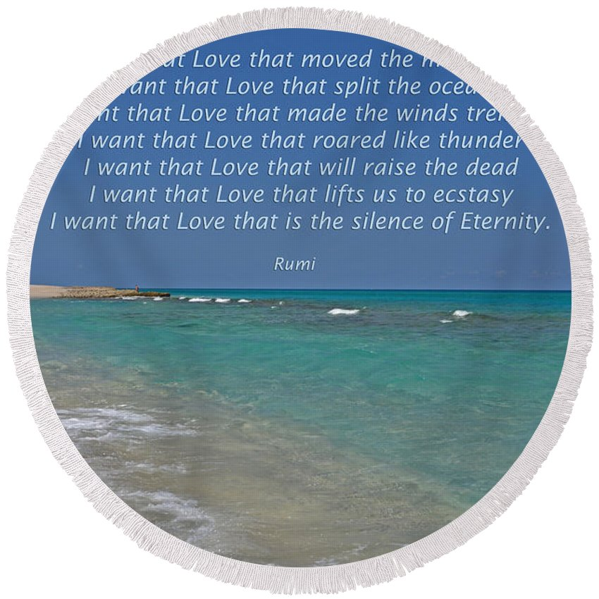 Rumi Round Beach Towel featuring the photograph 151- Rumi by Joseph Keane