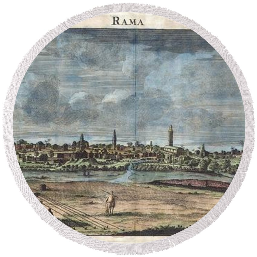 A Rare 1698 View Of W:en:ramla By Dutch Artist Cornelius De Bruijin. Depicts The City As Well As The Nearby Caravan Staging Grounds. Arab Horsemen And Tent Camps Decorate The Foreground. This View Was Most Likely Rendered In Secret During De Bruijin's Second World Tour. The Holy Land Was Then Under The Control Of The Ottoman Empire Who Imposed Strict Limitations On Pilgrims And Tourist From Europe. It Is Highly Unlikely That De Bruijin Would Have Been Allowed To Make Sketches Of The Region Openly. Round Beach Towel featuring the photograph 1698 De Bruijin View Of Rama Israel Palestine Holy Land by Paul Fearn