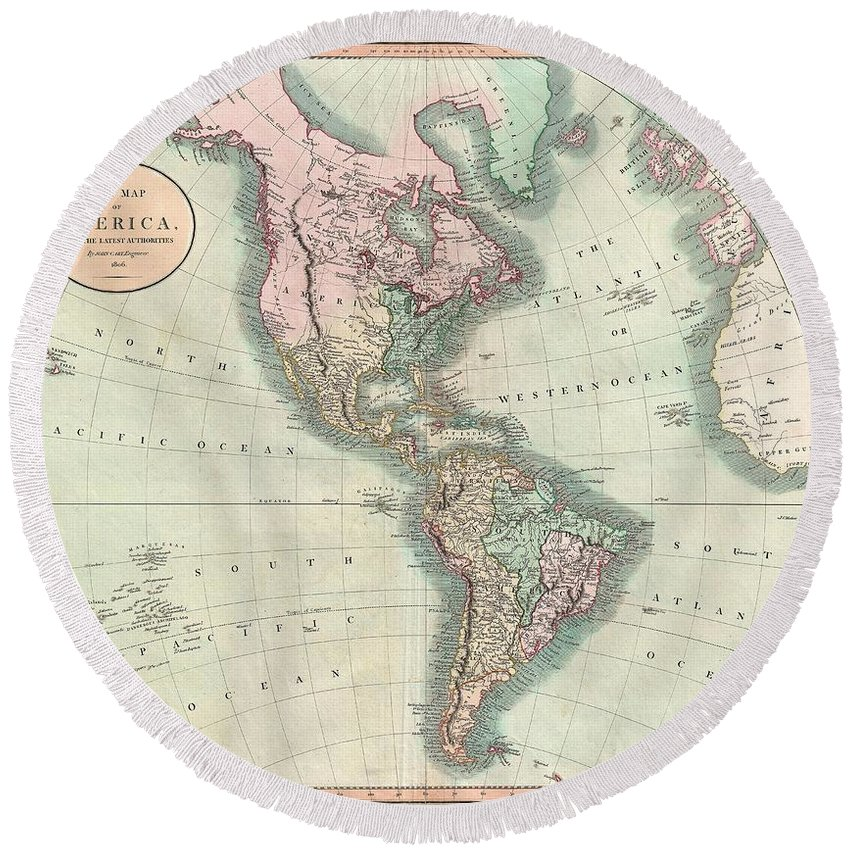 An Exceptionally Beautiful Example Of John Cary's Important 1806 Map Of North And South America. Covers The Entirety Of The Western Hemisphere With A Focus On North And South America. In North America The Fledgling United States Extends Westward Only So Far As The Mississippi River. Florida Is Divided At The Apalachicola River Into Eastern And Western Sections. West Florida Round Beach Towel featuring the photograph 1806 Cary Map Of The Western Hemisphere North America And South America by Paul Fearn