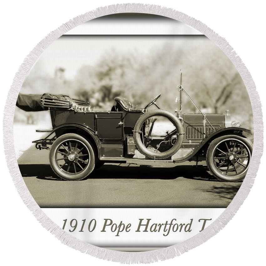 1910 Pope Hartford T Round Beach Towel featuring the photograph 1910 Pope Hartford T by Jill Reger