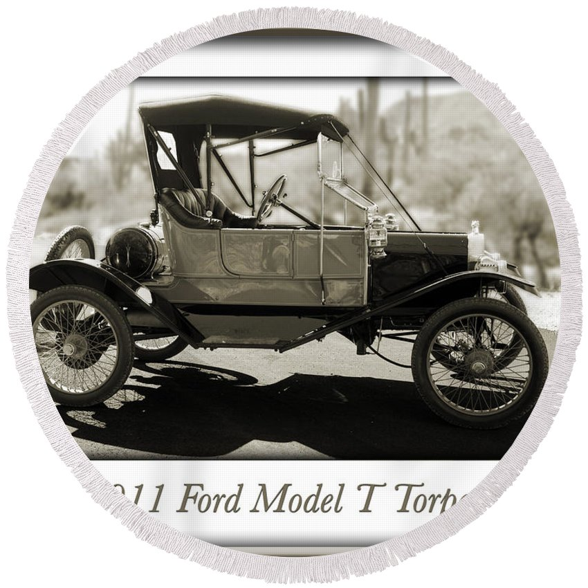 1911 Ford Model T Torpedo Round Beach Towel featuring the photograph 1911 Ford Model T Torpedo by Jill Reger