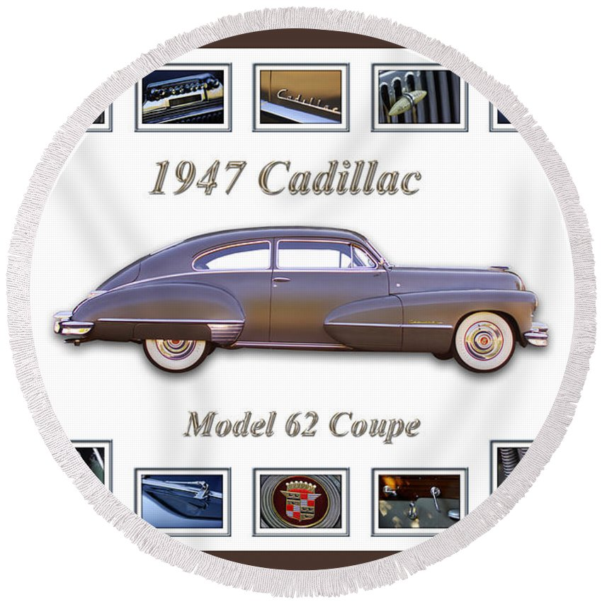 1947 Cadillac Model 62 Coupe Art Round Beach Towel featuring the photograph 1947 Cadillac Model 62 Coupe Art by Jill Reger