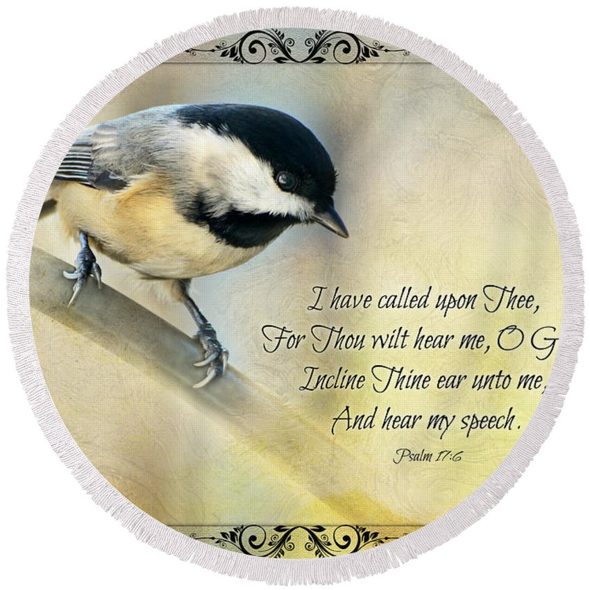 Nature Round Beach Towel featuring the photograph Chickadee With Verse by Debbie Portwood