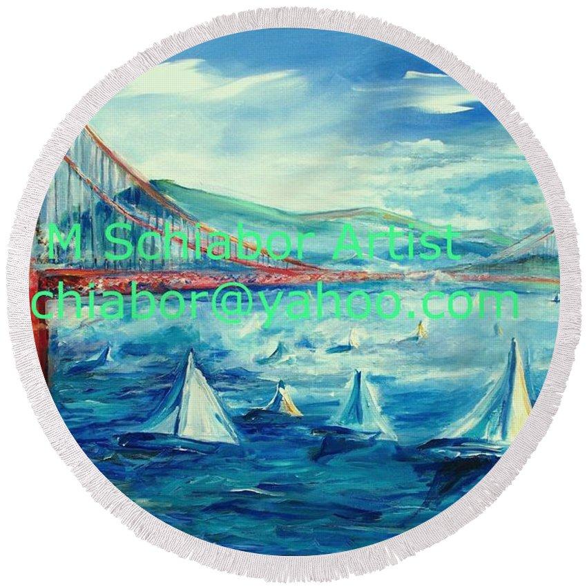 San Francisco Golden Gate Bridge Round Beach Towel featuring the painting San Francisco Golden Gate Bridge by Eric Schiabor
