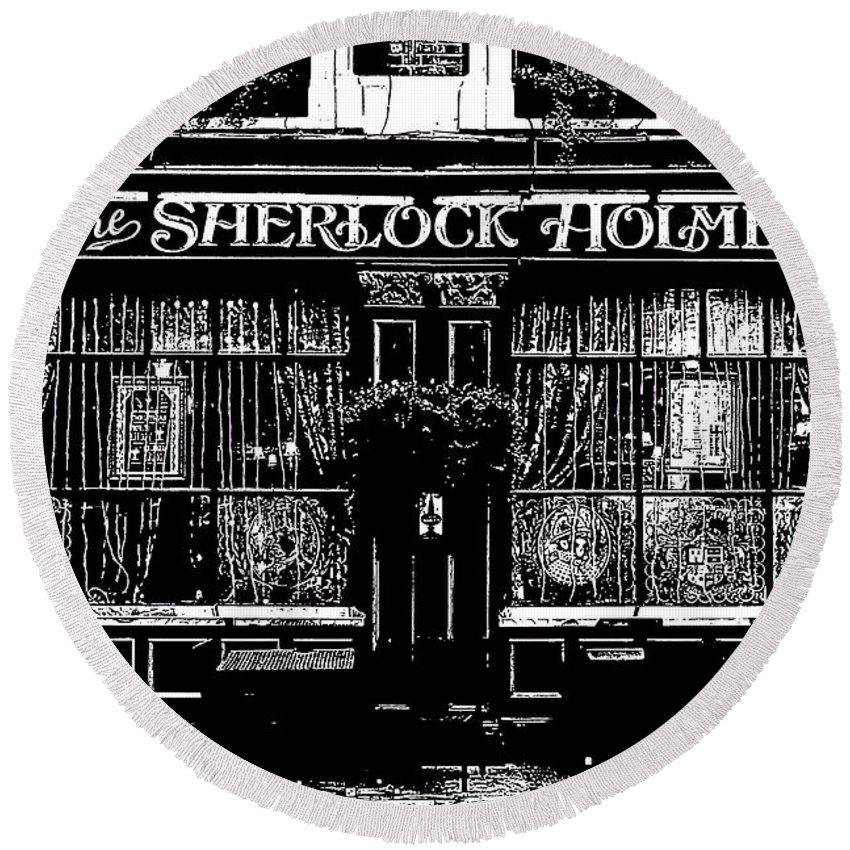 Sherlock Holmes Round Beach Towel featuring the digital art The Sherlock Holmes Pub by David Pyatt