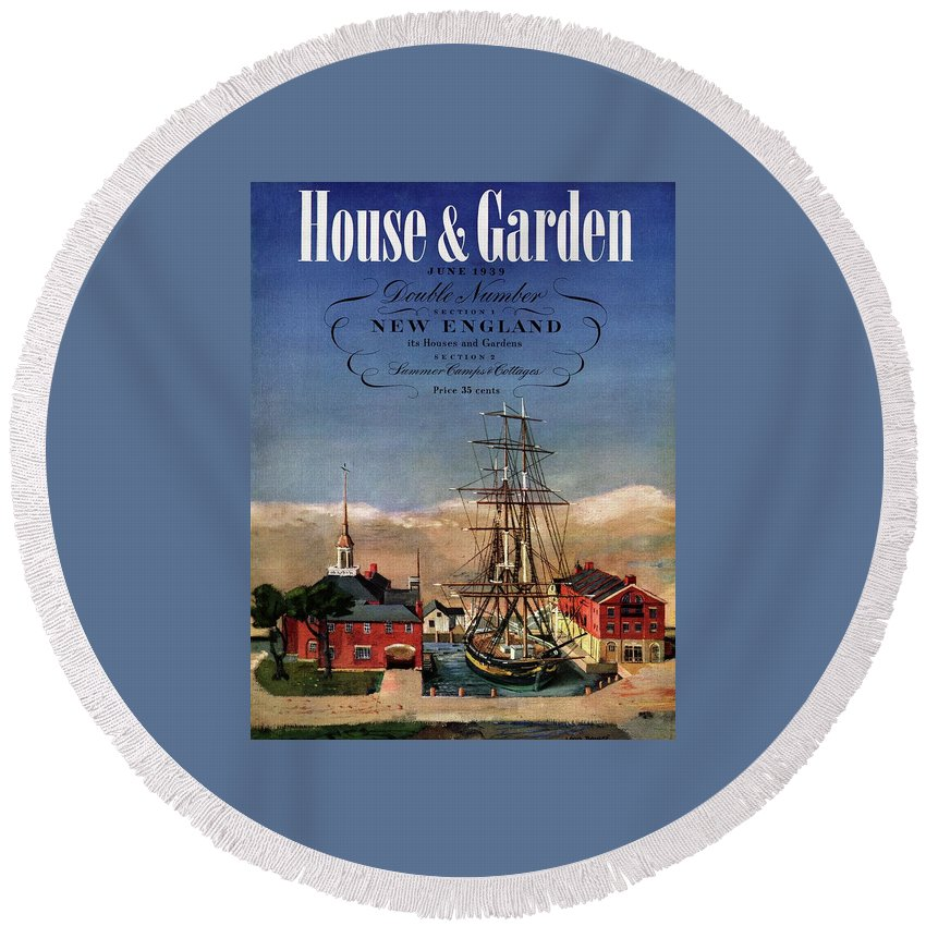 Illustration Round Beach Towel featuring the photograph A House And Garden Cover Of A Model Ship by Louis Bouche