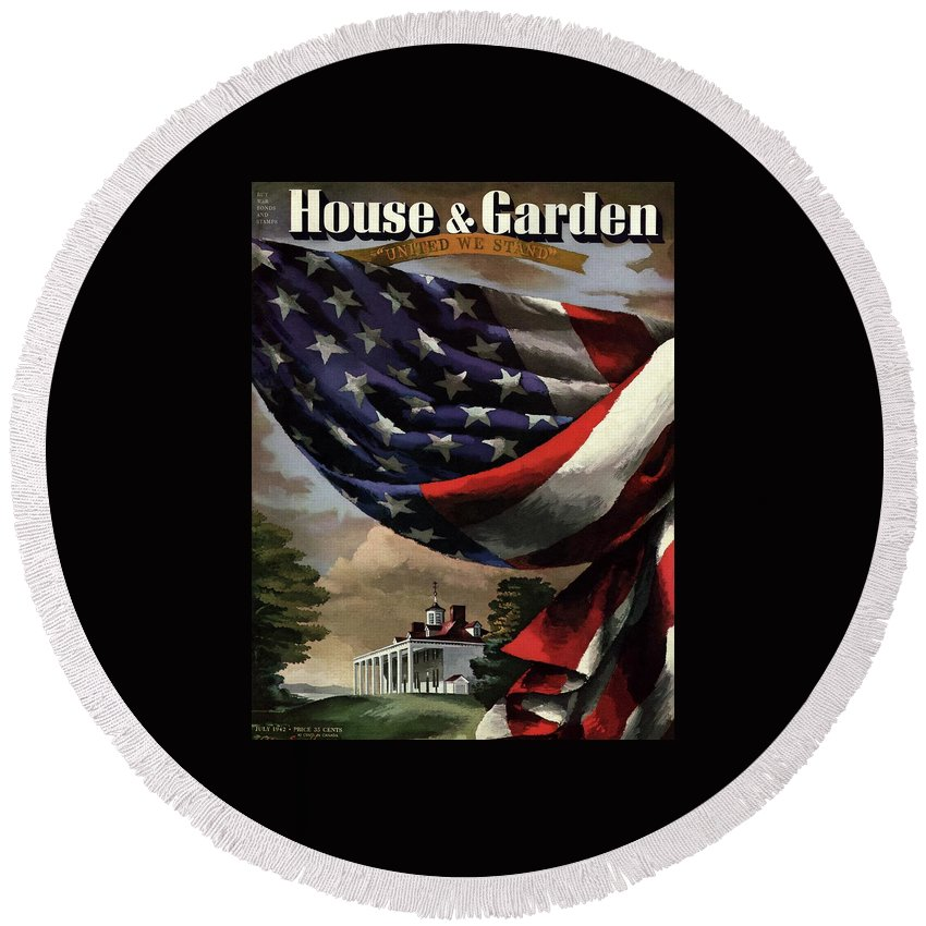 Illustration Round Beach Towel featuring the photograph A House And Garden Cover Of An American Flag by Allen Saalburg