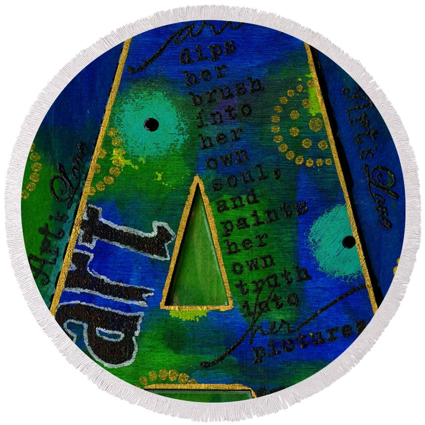 Round Beach Towel featuring the mixed media A Is For Art And Art Is Love by Angela L Walker