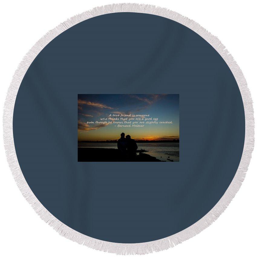 Lake Round Beach Towel featuring the photograph A True Friend by Deb Buchanan