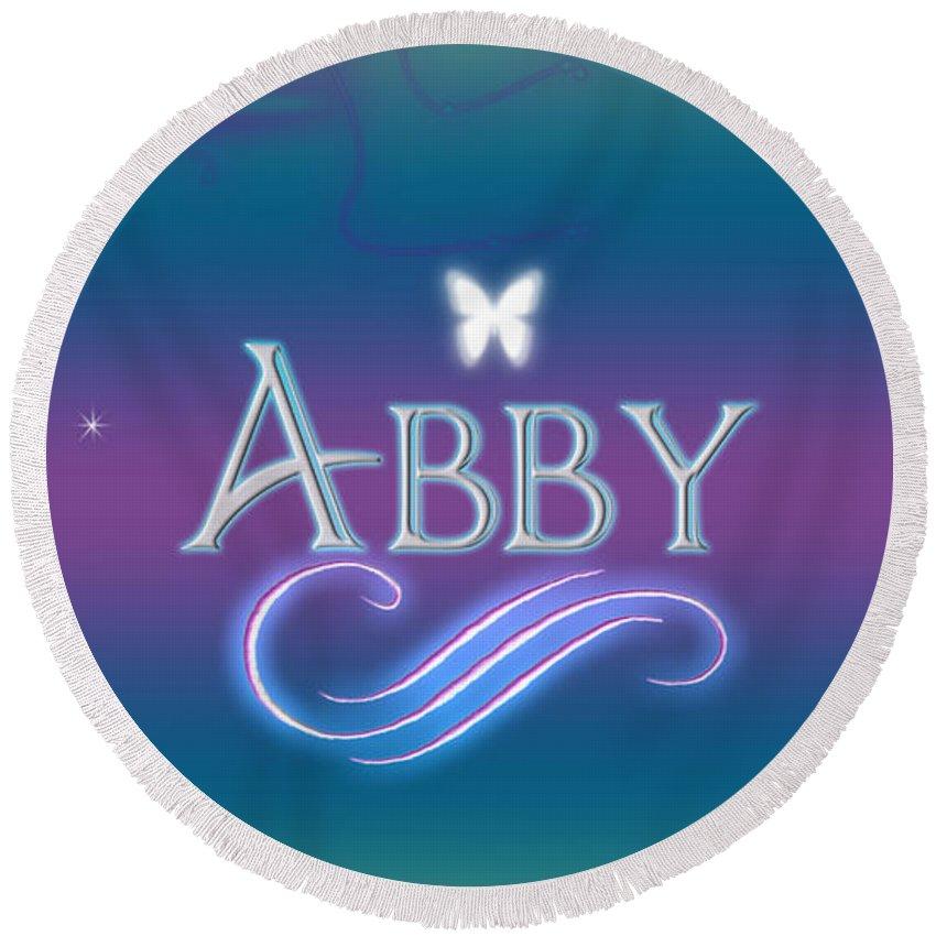 cce43b7b50e2b Abby Round Beach Towel featuring the digital art Abby Name Art by Becca  Buecher