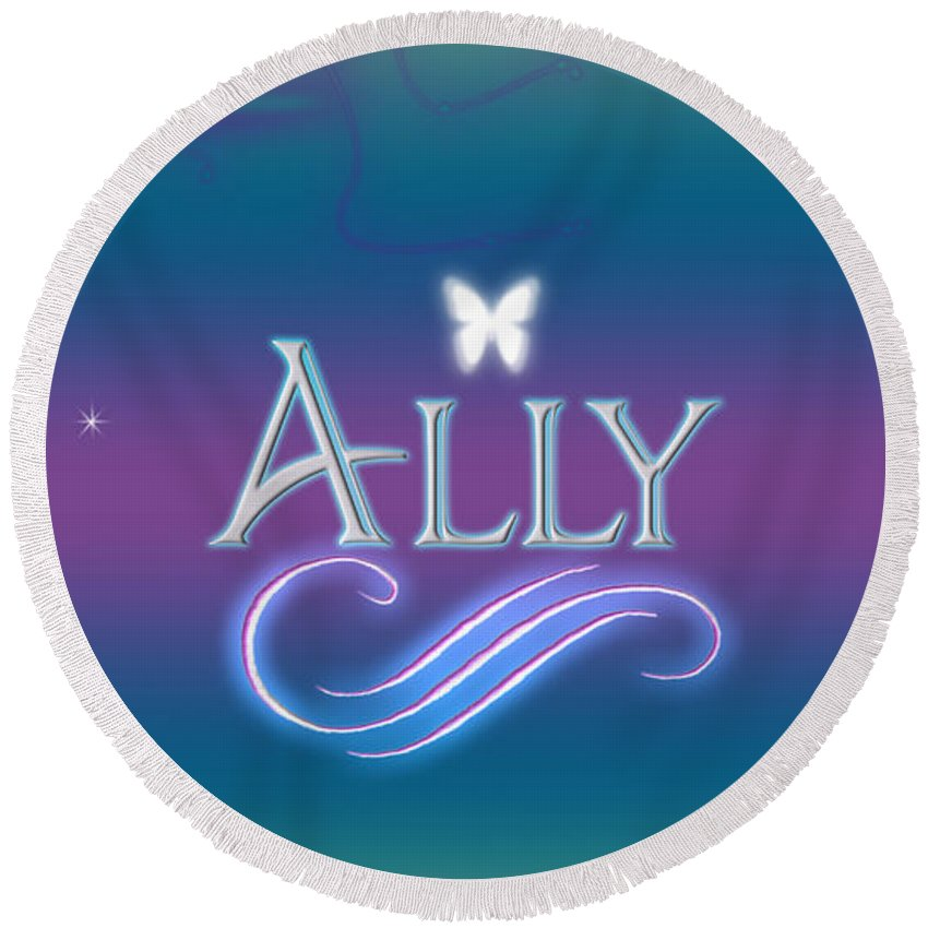 Ally Name Art Round Beach Towel for Sale by Becca Buecher