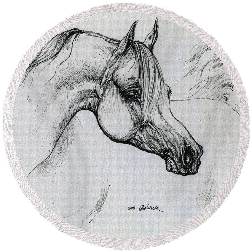 Horse Round Beach Towel featuring the drawing Arabian Horse Drawing 28 by Angel Tarantella