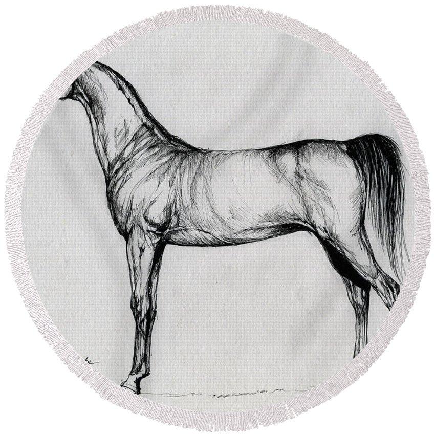 Arab Round Beach Towel featuring the drawing Arabian Horse Drawing 34 by Angel Ciesniarska