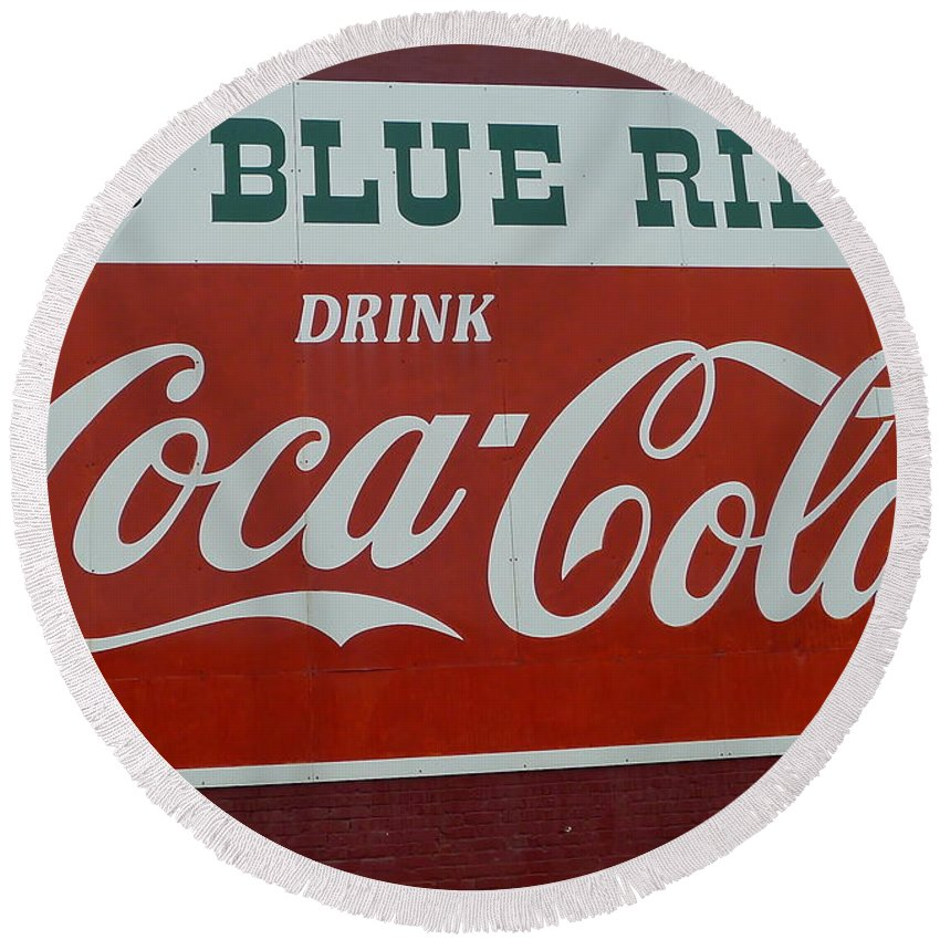 Coca Cola Round Beach Towel featuring the photograph Blue Ridge Coca Cola Sign by Denise Mazzocco