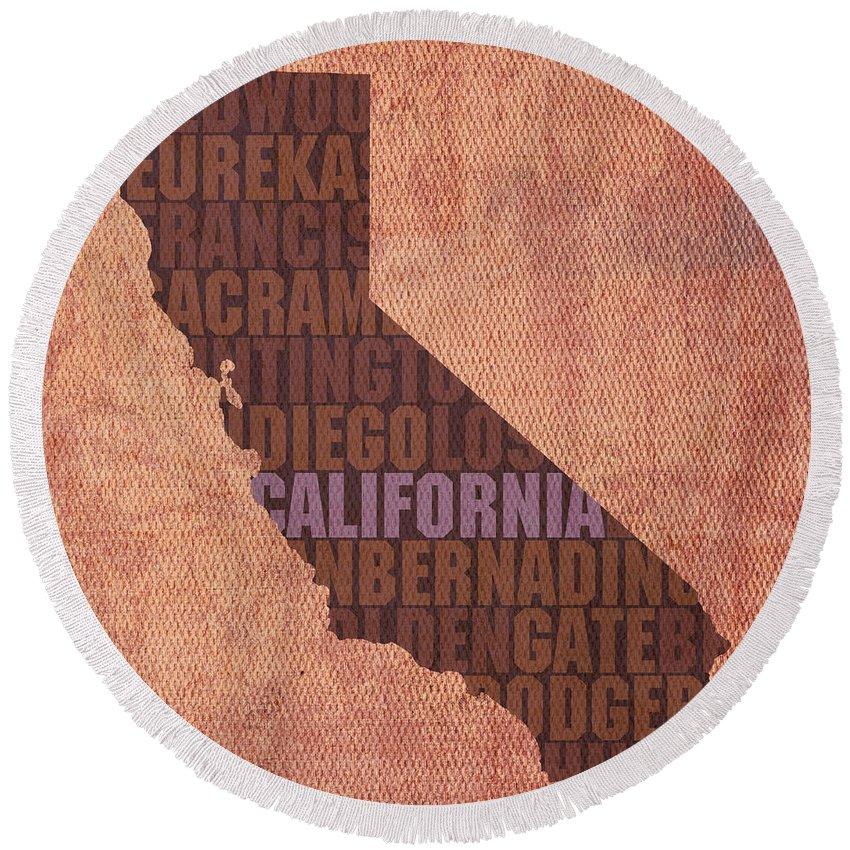 California Word Art State Map On Canvas Los Angeles State Golden Gate Bridge Sacramento San Diego San Francisco Redwood Eureka Beach West Coast Usa Round Beach Towel featuring the mixed media California Word Art State Map On Canvas by Design Turnpike