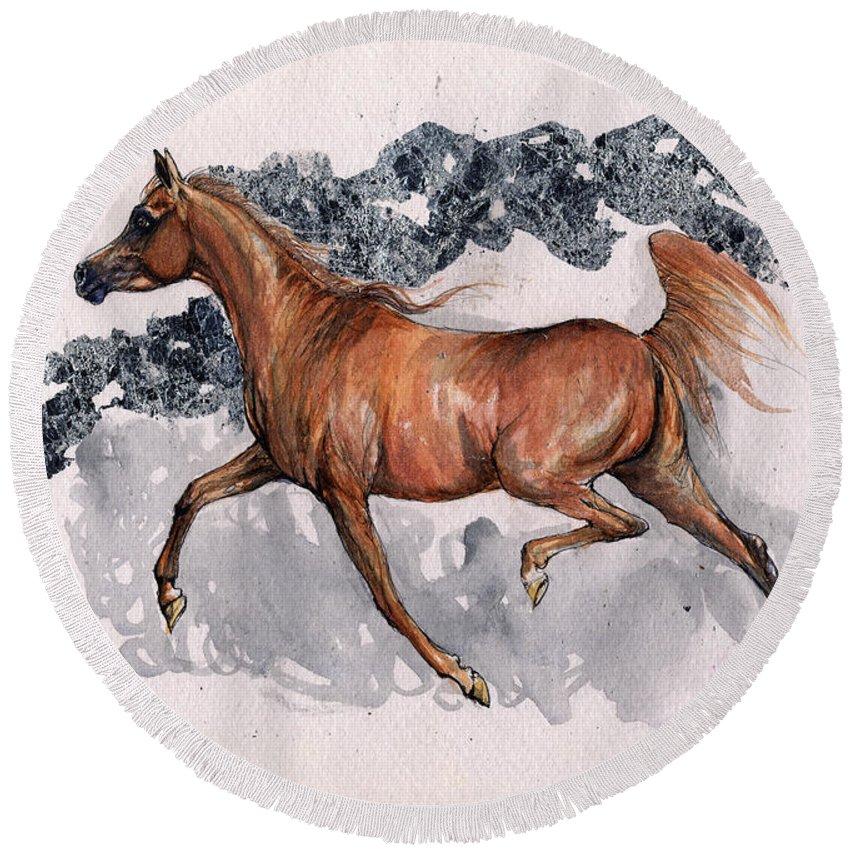 Horse Round Beach Towel featuring the painting Chestnut Arabian Horse 2014 11 15 by Angel Ciesniarska