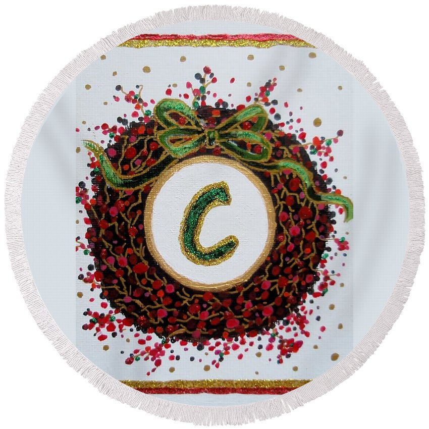 Christmas Round Beach Towel featuring the painting Christmas Wreath Initial C by Jamie Frier