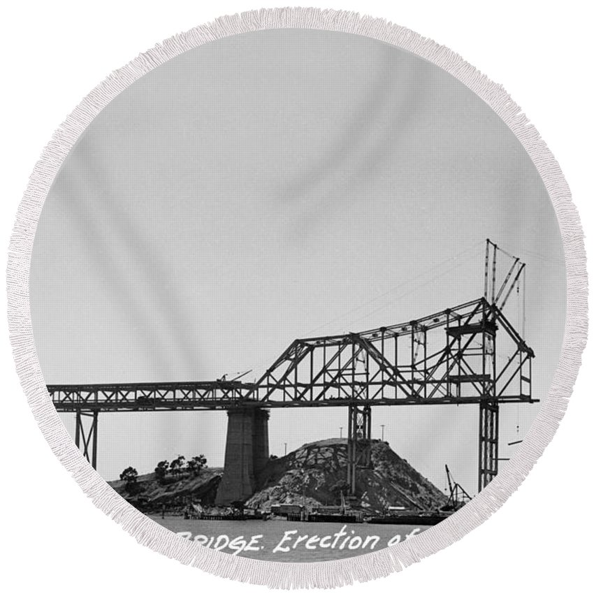 San Francisco Round Beach Towel featuring the photograph Construction Of The Eastern Span San Francisco Oakland Bay Bridge June 29 1930 by California Views Archives Mr Pat Hathaway Archives
