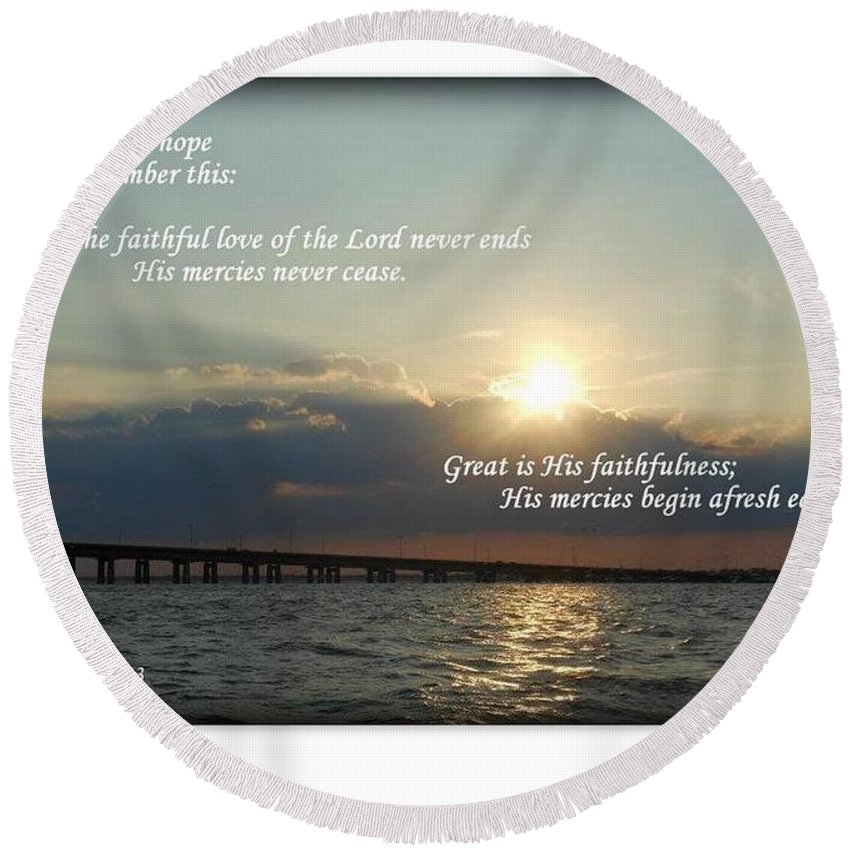 Bible Round Beach Towel featuring the photograph Dare To Hope by Charlotte Stevenson