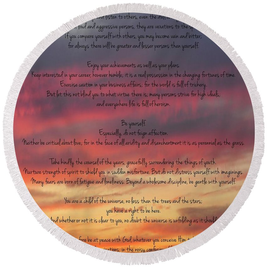 Desiderata Round Beach Towel featuring the photograph Desiderata Sky by Terry DeLuco
