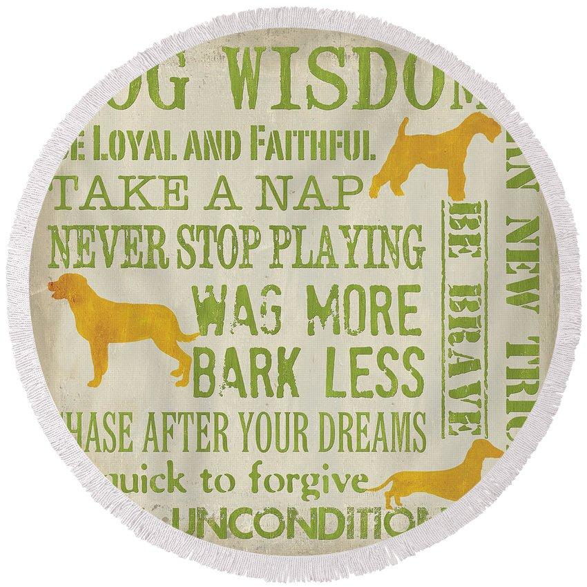 Dog Round Beach Towel featuring the painting Dog Wisdom by Debbie DeWitt