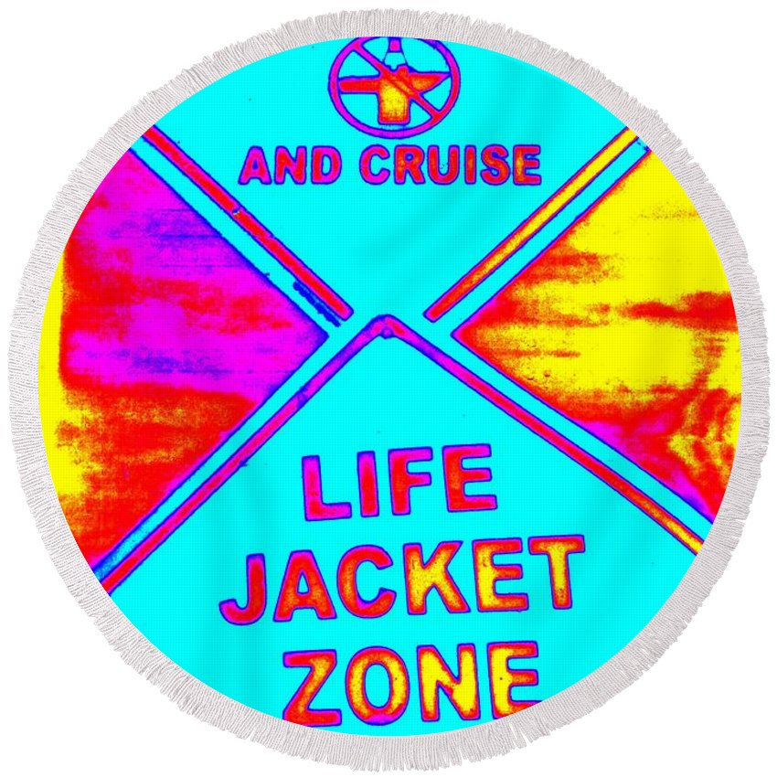 Signs Round Beach Towel featuring the photograph Don't Booze And Cruise by Ed Weidman