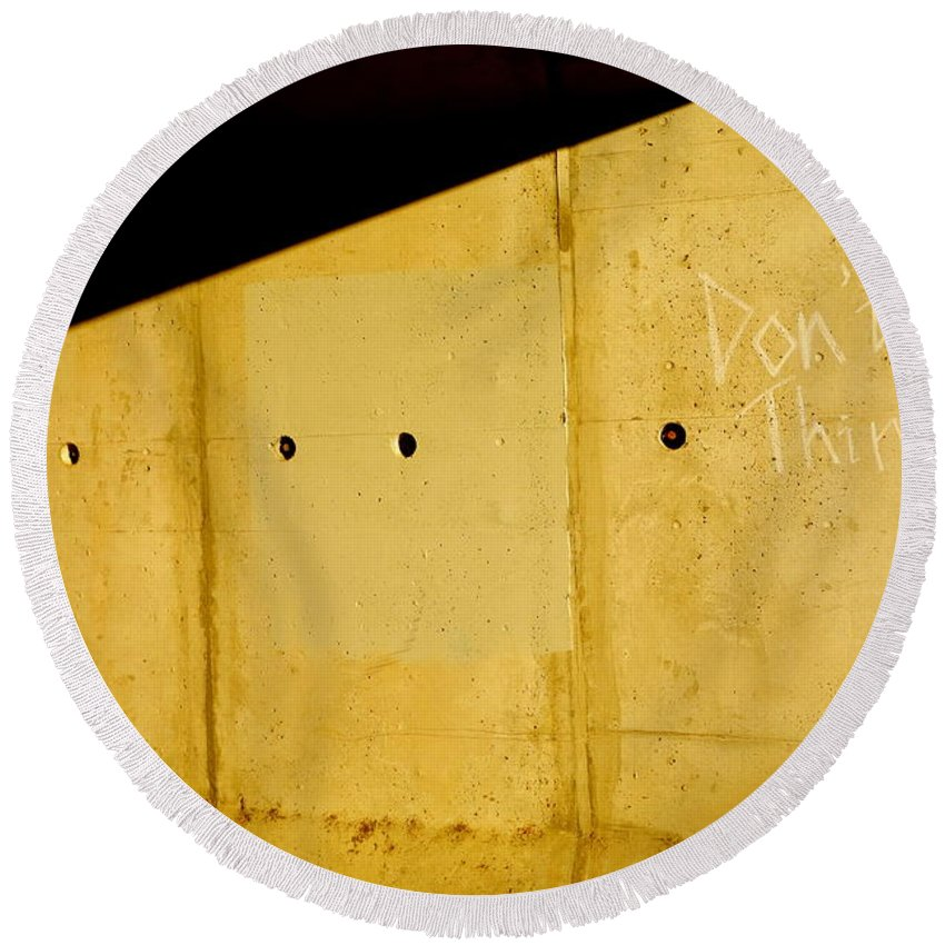 Urban Round Beach Towel featuring the photograph Don't Think by Jacqueline Athmann