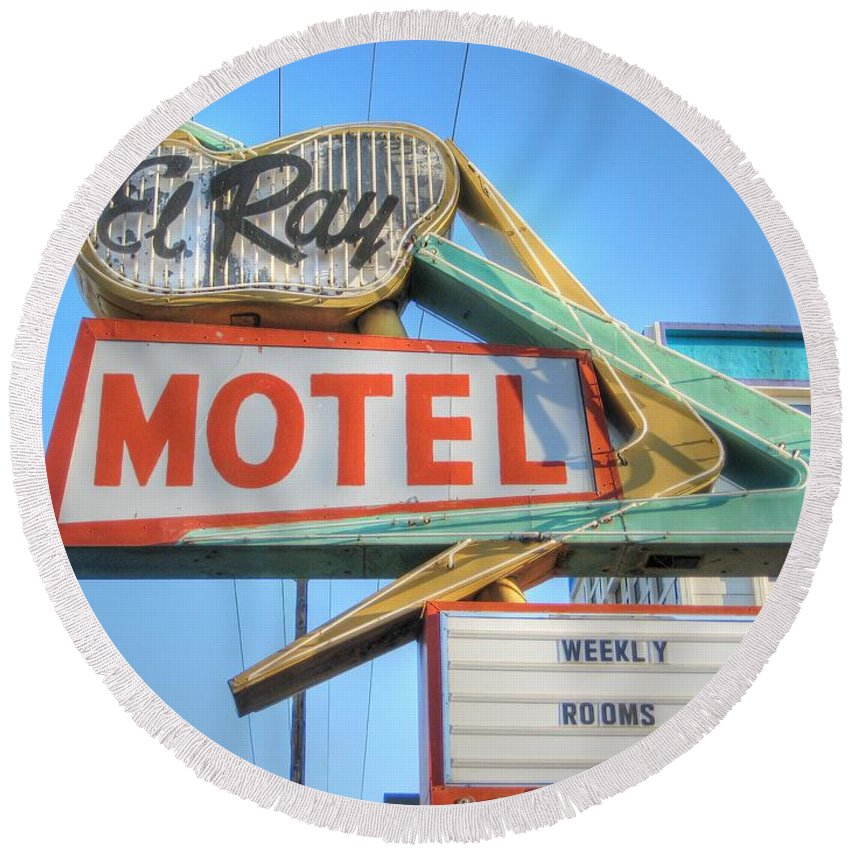 Motel Round Beach Towel featuring the photograph El Ray Motel by Jane Linders