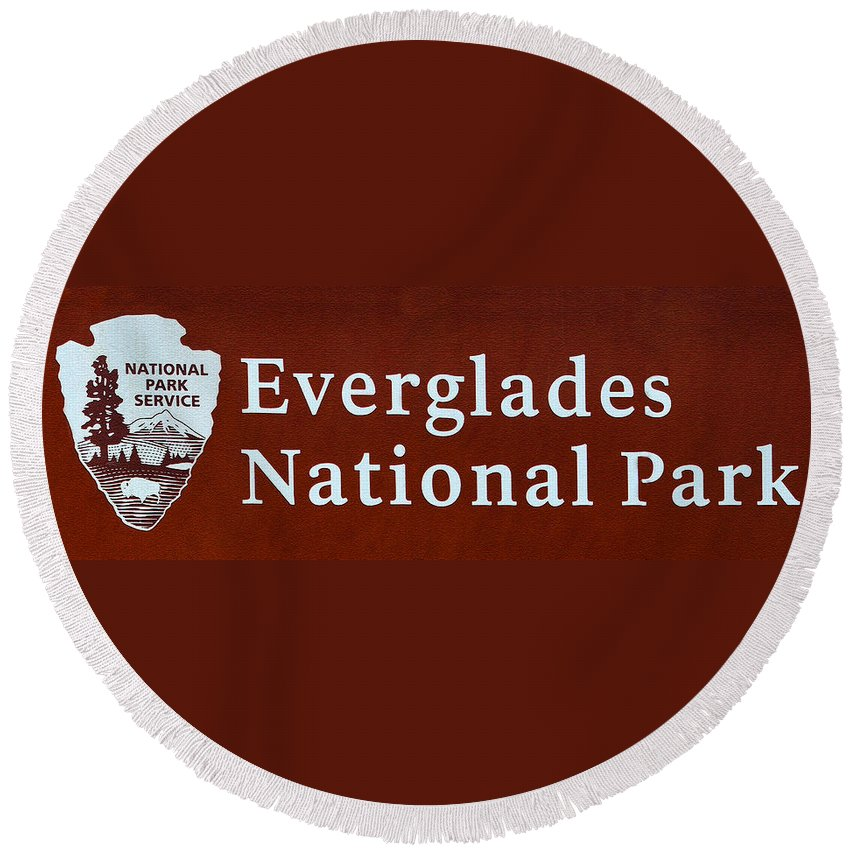 Everglades National Park Round Beach Towel featuring the photograph Everglades National Park Sign by David Lee Thompson