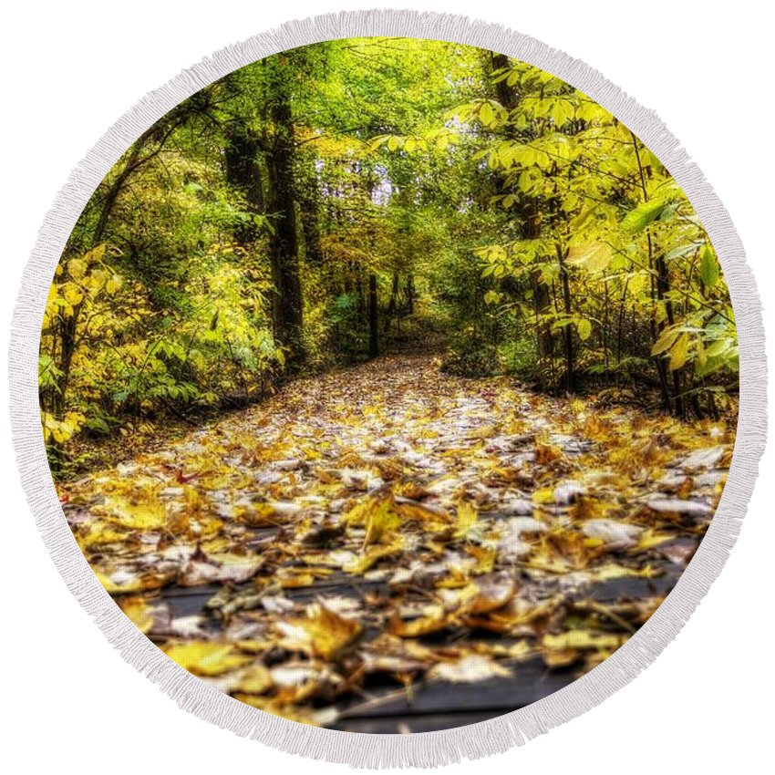 Todd Carter Fall Trail Tree Trees Leaves Leaf Yellow Orange Brown Green Black Deep Woods Wood Planks Ground Walk Walking Park Hdr Round Beach Towel featuring the photograph Fall Trail by Todd Carter