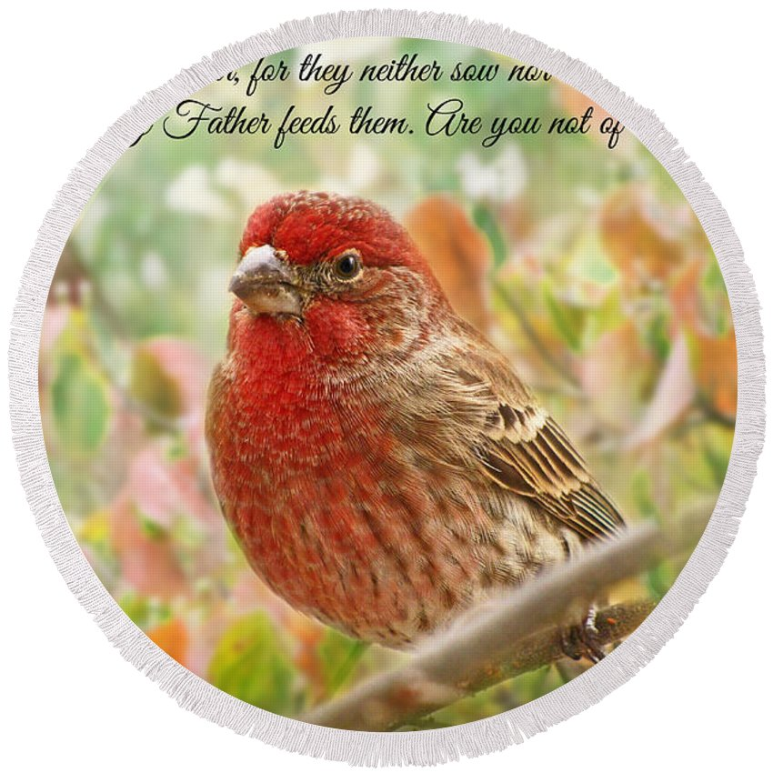 Finch Round Beach Towel featuring the photograph Finch With Verse New Version by Debbie Portwood