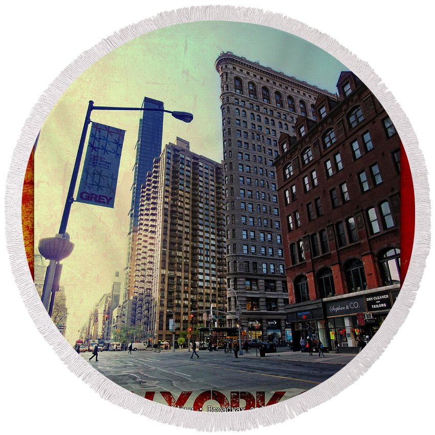 Flat Iron Building Round Beach Towel featuring the photograph Flat Iron Building Poster by Nishanth Gopinathan