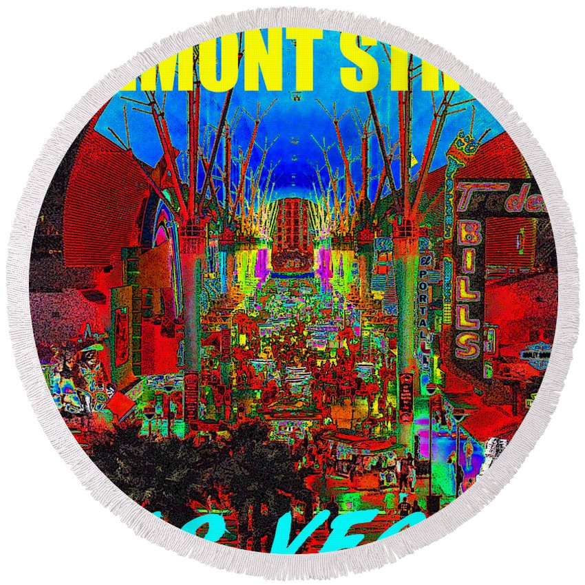 Fremont Street Las Vegas Nevada Round Beach Towel featuring the painting Fremont Street Poster Work C by David Lee Thompson